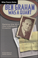 Ben Graham Was a Quant: Raising the IQ of the Intelligent Investor (1118013409) cover image