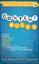 Content Rules: How to Create Killer Blogs, Podcasts, Videos, Ebooks, Webinars (and More) That Engage Customers and Ignite Your Business (1118026209) cover image