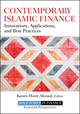 Contemporary Islamic Finance: Innovations, Applications and Best Practices (1118180909) cover image