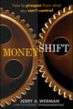 MoneyShift: How to Prosper from What You Can't Control (1118181409) cover image