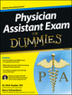Physician Assistant Exam For Dummies (1118237609) cover image