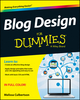Blog Design For Dummies (1118554809) cover image