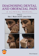 Diagnosing Dental and Orofacial Pain: A Clinical Manual (1118925009) cover image