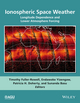 Ionospheric Space Weather: Longitude and Hemispheric Dependences and Lower Atmosphere Forcing (1118929209) cover image