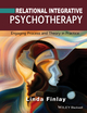 Relational Integrative Psychotherapy: Engaging Process and Theory in Practice (1119087309) cover image