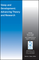 Sleep and Development: Advancing Theory and Research (1119094909) cover image
