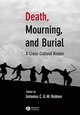Death, Mourning, and Burial: A Cross-Cultural Reader (1405137509) cover image