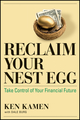 Reclaim Your Nest Egg: Take Control of Your Financial Future (1576603709) cover image