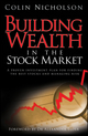 Building Wealth in the Stock Market: A Proven Investment Plan for Finding the Best Stocks and Managing Risk (1742169309) cover image