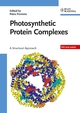 Photosynthetic Protein Complexes: A Structural Approach (3527317309) cover image