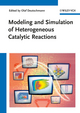 Modeling and Simulation of Heterogeneous Catalytic Reactions: From the Molecular Process to the Technical System (3527321209) cover image