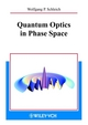 Quantum Optics in Phase Space (3527635009) cover image