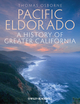 Pacific Eldorado: A History of Greater California (EHEP002709) cover image