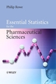 Essential Statistics for the Pharmaceutical Sciences (047003470X) cover image