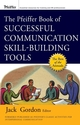 The Pfeiffer Book of Successful Communication Skill-Building Tools  (047018180X) cover image