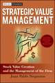 Strategic Value Management: Stock Value Creation and the Management of the Firm (047046710X) cover image