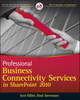 Professional Business Connectivity Services in SharePoint 2010 (047061790X) cover image