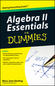 Algebra II Essentials For Dummies (047061840X) cover image
