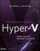 Windows Server 2008 R2 Hyper-V: Insiders Guide to Microsoft's Hypervisor (047062700X) cover image