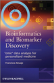 Bioinformatics and Biomarker Discovery: