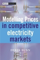 Modelling Prices in Competitive Electricity Markets (047084860X) cover image