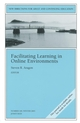 Facilitating Learning in Online Environments: New Directions for Adult and Continuing Education, Number 100 (047087600X) cover image