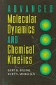 Advanced Molecular Dynamics and Chemical Kinetics (047112740X) cover image