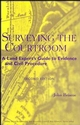Surveying the Courtroom: A Land Expert's Guide to Evidence and Civil Procedure, 2nd Edition (047131840X) cover image