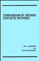 Compendium of Organic Synthetic Methods, Volume 1 (047135550X) cover image