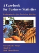 A Casebook for Business Statistics: Laboratories for Decision Making (047138240X) cover image