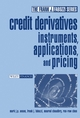 Credit Derivatives: Instruments, Applications, and Pricing (047146600X) cover image