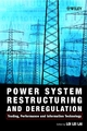 Power System Restructuring and Deregulation: Trading, Performance and Information Technology (047149500X) cover image
