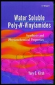 Water Soluble Poly-N-Vinylamides: Synthesis and Physicochemical Properties (047197630X) cover image