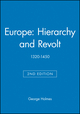 Europe: Hierarchy and Revolt: 1320-1450, 2nd Edition (063121500X) cover image
