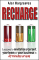 Recharge: Lessons to Revitalise Yourself, Your Team or Your Business in 60 Minutes or Less (073037520X) cover image