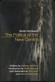 The Politics of the New Centre (074562460X) cover image