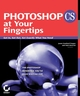Photoshop CS at Your Fingertips: Get In, Get Out, Get Exactly What You Need (078215090X) cover image