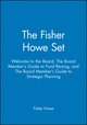The Fisher Howe Set: Welcome to the Board, The Board Member's Guide to Fund Raising, and The Board Member's Guide to Strategic Planning (078791150X) cover image