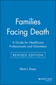 Families Facing Death: A Guide for Healthcare Professionals and Volunteers, Revised Edition (078794050X) cover image