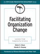 Facilitating Organization Change: Lessons from Complexity Science  (078795330X) cover image
