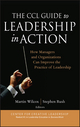 The CCL Guide to Leadership in Action: How Managers and Organizations Can Improve the Practice of Leadership (078797370X) cover image