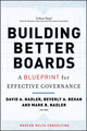 Building Better Boards: A Blueprint for Effective Governance (078798180X) cover image