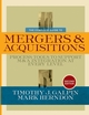 The Complete Guide to Mergers and Acquisitions: Process Tools to Support M&A Integration at Every Level, 2nd Edition (078799460X) cover image