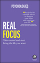 Real Focus: Take control and start living the life you want (085708660X) cover image