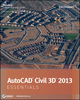 AutoCAD Civil 3D 2013 Essentials (111824480X) cover image