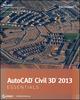 AutoCAD Civil 3D 2013 Essentials (111824480X) cover image