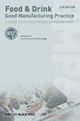 Food and Drink - Good Manufacturing Practice: A Guide to its Responsible Management (GMP6), 6th Edition (111831820X) cover image