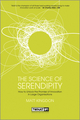 The Science of Serendipity: How to Unlock the Promise of Innovation (111847810X) cover image