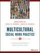 Multicultural Social Work Practice: A Competency-Based Approach to Diversity and Social Justice, 2nd Edition (111853610X) cover image