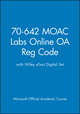 70-642 MOAC Labs Online OA Reg Code with Wiley eText Digital Set